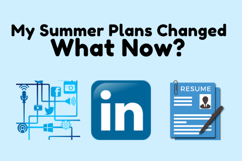 My Summer Plans Changed – What Now?