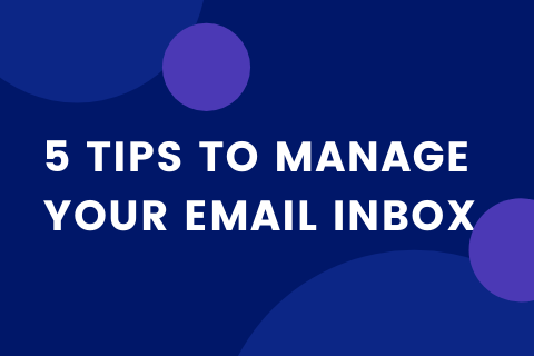 5 Tips to Manage your Email Inbox