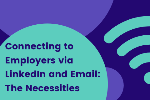 Connecting to Employersvia LinkedIn and Email_ The Necessities