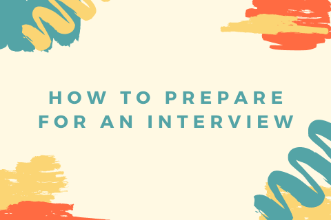 How to Prepare for an Interview