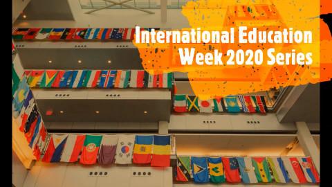 International Education Week 2020 Series