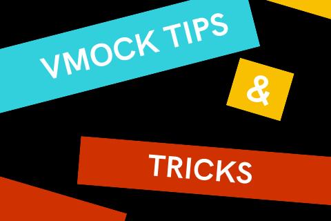 VMock Tips & Tricks