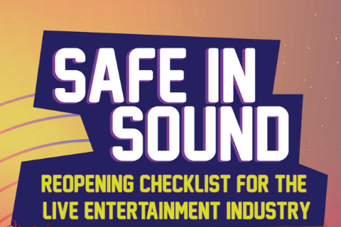 Safe in Sound: Reopening Checklist for the Live Music Entertainment Industry