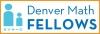 Denver Public Schools - Denver Math Fellows