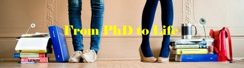 From PhD to Life