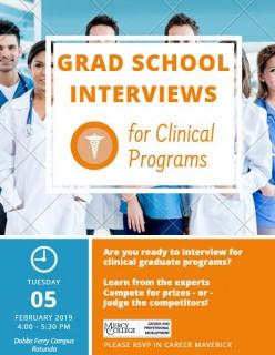 Grad interviews- clinical