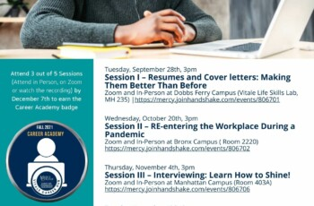 Career Academy (Session II) –Reentering the Workplace During a Pandemic (Zoom and On Bronx Campus)