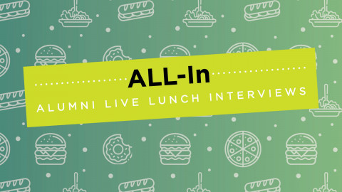 ALL-In Series (Alumni Live Lunch Interviews)