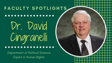 FACULTY SPOTLIGHTS Dr. Cingranelli