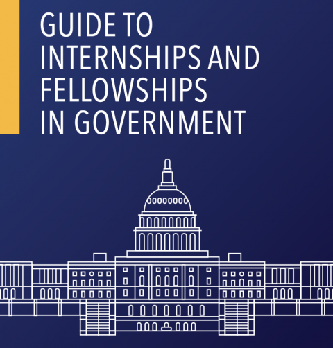 Guide to Government Internships and Fellowships