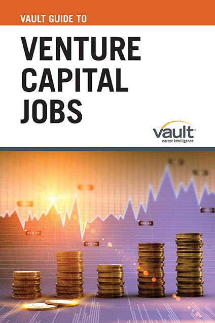 Vault Guide to Venture Capital Jobs