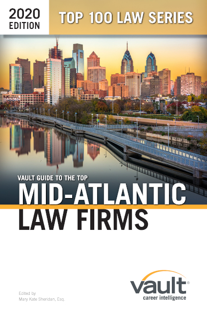 Vault Guide to the Top Mid Atlantic Law Firms, 2020 Edition
