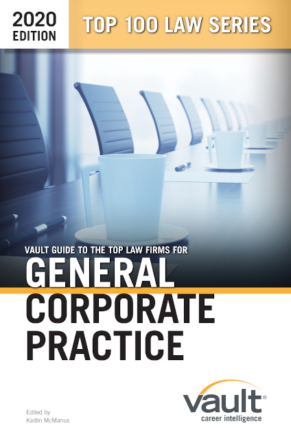 Vault Guide to the Top Law Firms for General Corporate Practice, 2020 Edition