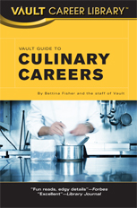 Vault Guide to Culinary Careers