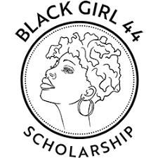 2021 Black Girl 44 Scholarship: To Support Summer 2021 Interns