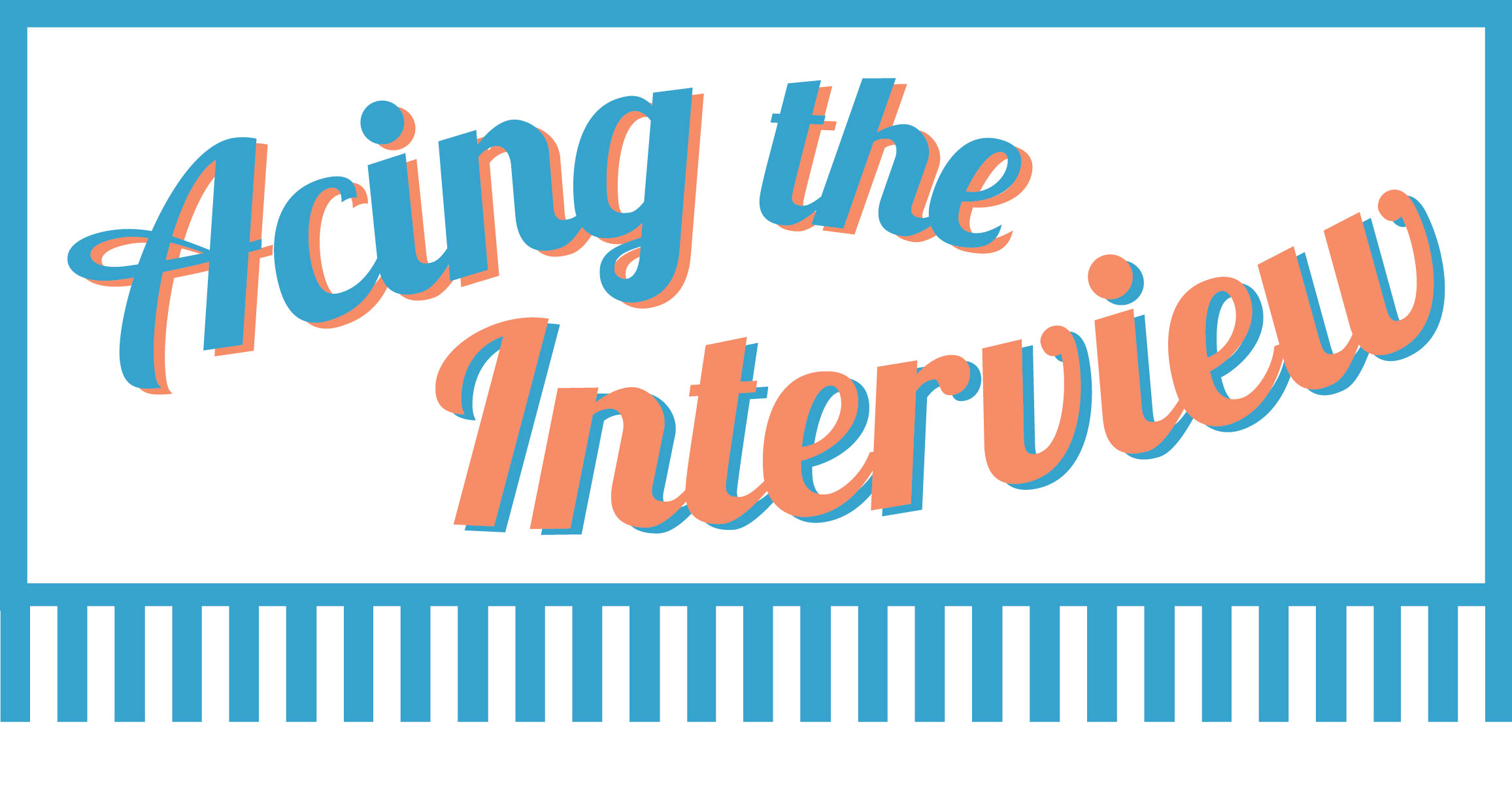 Acing the interview uconn center for career development - Uconn center for career development ...