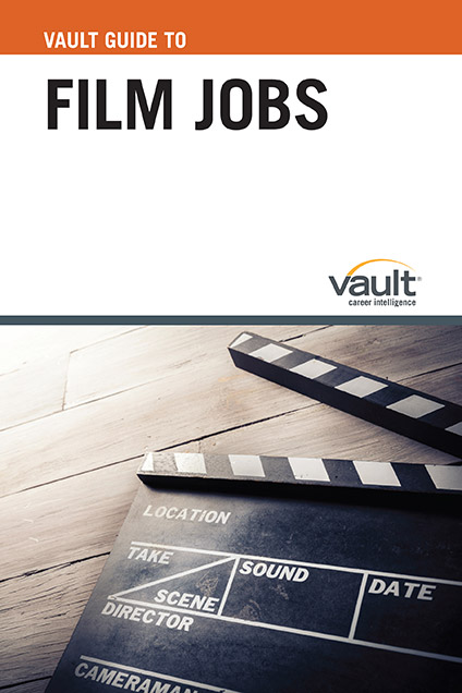 Vault Guide to Film Jobs