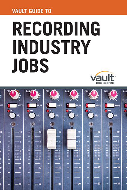 Vault Guide to Recording Industry Jobs