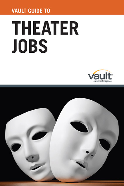 Vault Guide to Theater Jobs