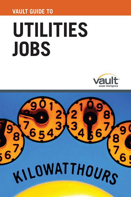 Vault Guide to Utilities Jobs