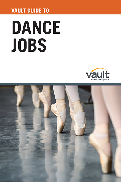 Vault Guide to Dance Jobs