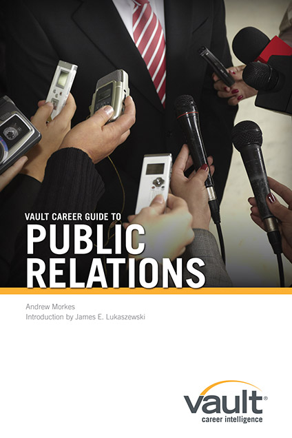 Vault Career Guide to Public Relations