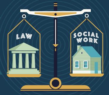 Choosing a career in social work and law.