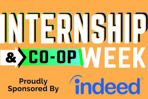 Internship and Co-op Week, Sponsored by Indeed