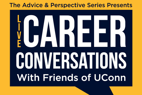 Live Career Conversations with Friends of UConn