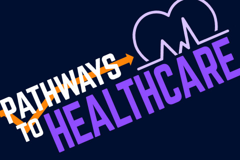 Pathways to Healthcare