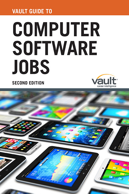 Vault Guide to Computer Software Jobs, Second Edition
