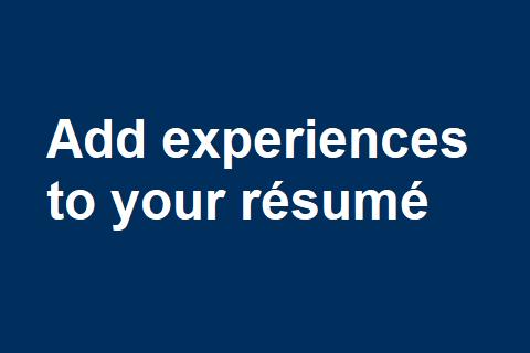 Add Experiences to Your Résumé