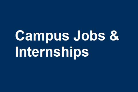 Campus Jobs & Internships