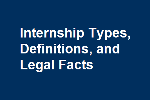 Internship Types, Definitions, and Legal Facts
