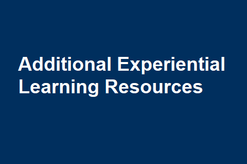Additional Experiential Learning Resources