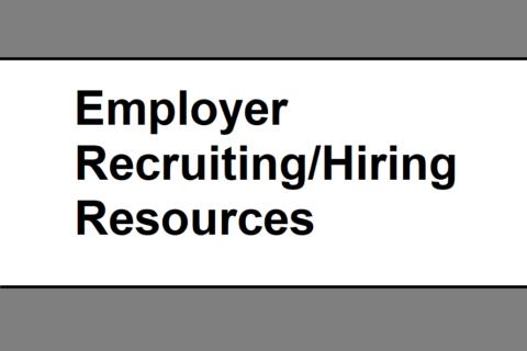 Employer Recruiting/Hiring Resources