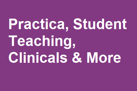 Become Career Ready through Practica, Student Teaching, Clinicals & More