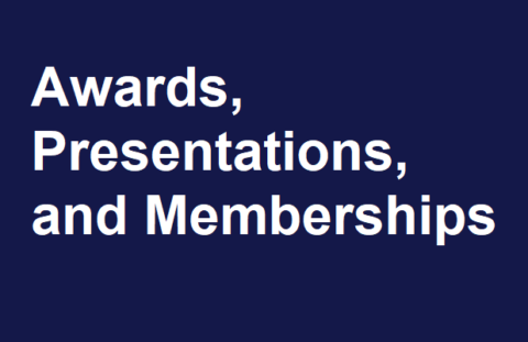 Awards, Presentations, and Memberships