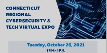 Connecticut Regional Cybersecurity & Tech Virtual Expo