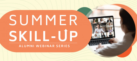 Summer Skill-Up | Alumni Webinar Series