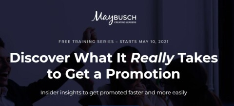 How to Get a Promotion – Free 3-Part Training Series