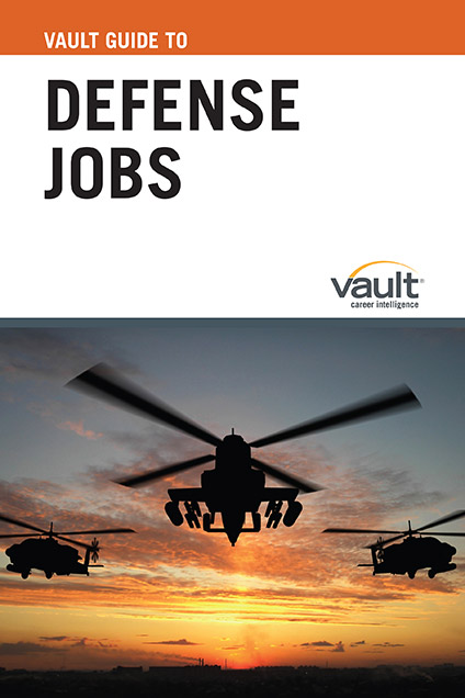 Vault Guide to Defense Jobs