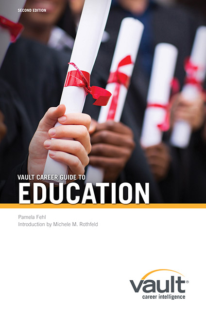 Vault Career Guide to Education, Second Edition