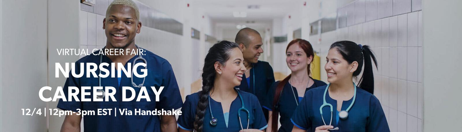 Virtual Career Fair: Nursing Career Day, 12/4 12pm-3pm via Handshake