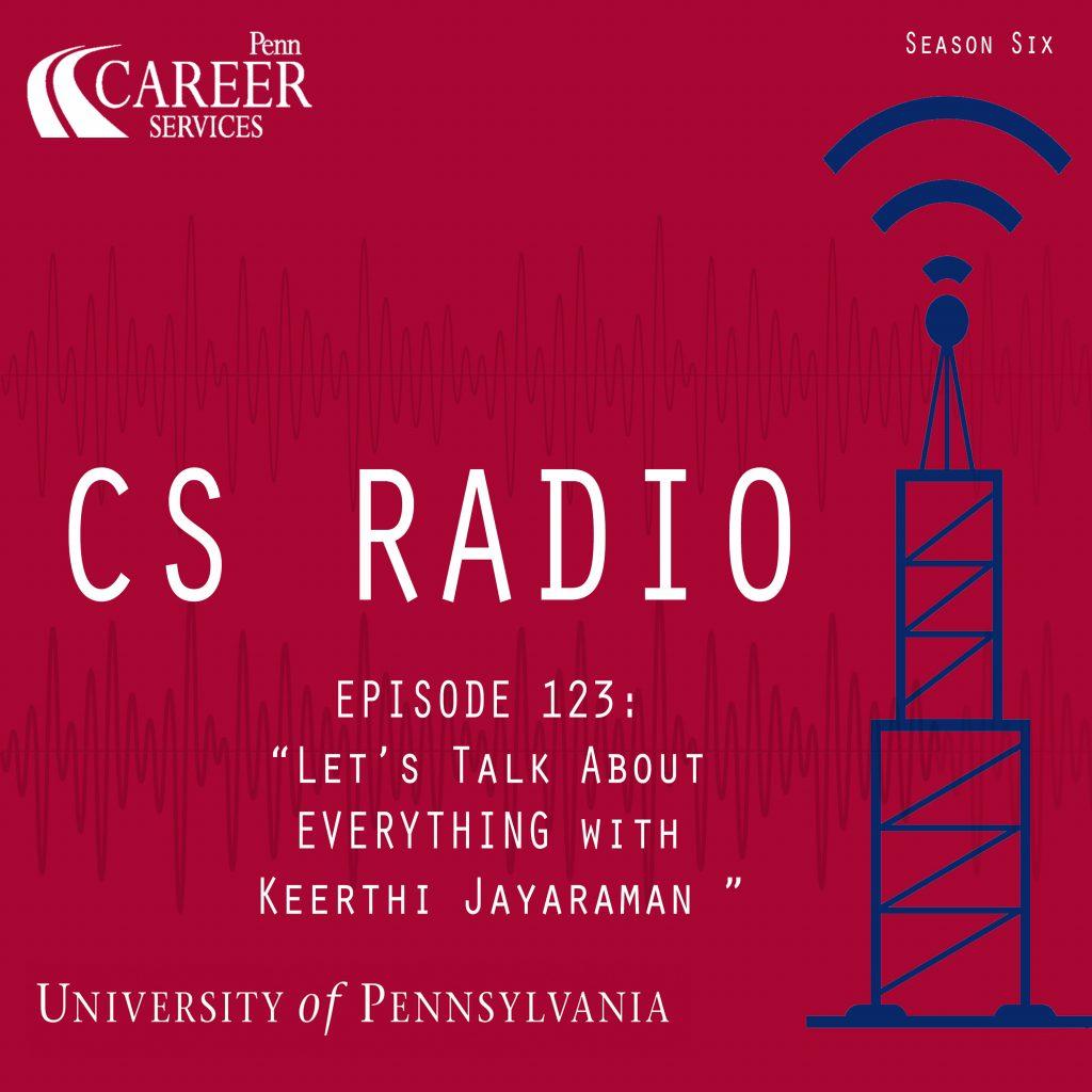 """CS Radio - Episode 123: """"Let's Talk About Everything with Keerthi Jayaraman"""""""