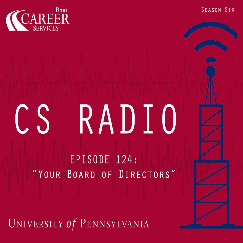 "CS Radio Episode 124: ""Your Personal Board of Directors"""