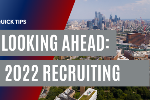 Quick Tips: Looking Ahead to 2022 Recruiting
