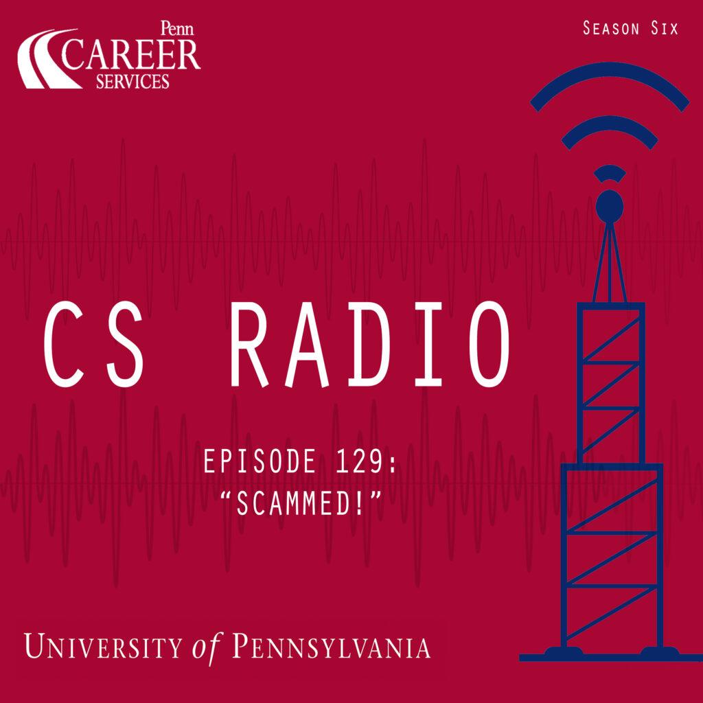 "CS Radio Episode 129: ""Scammed!"""