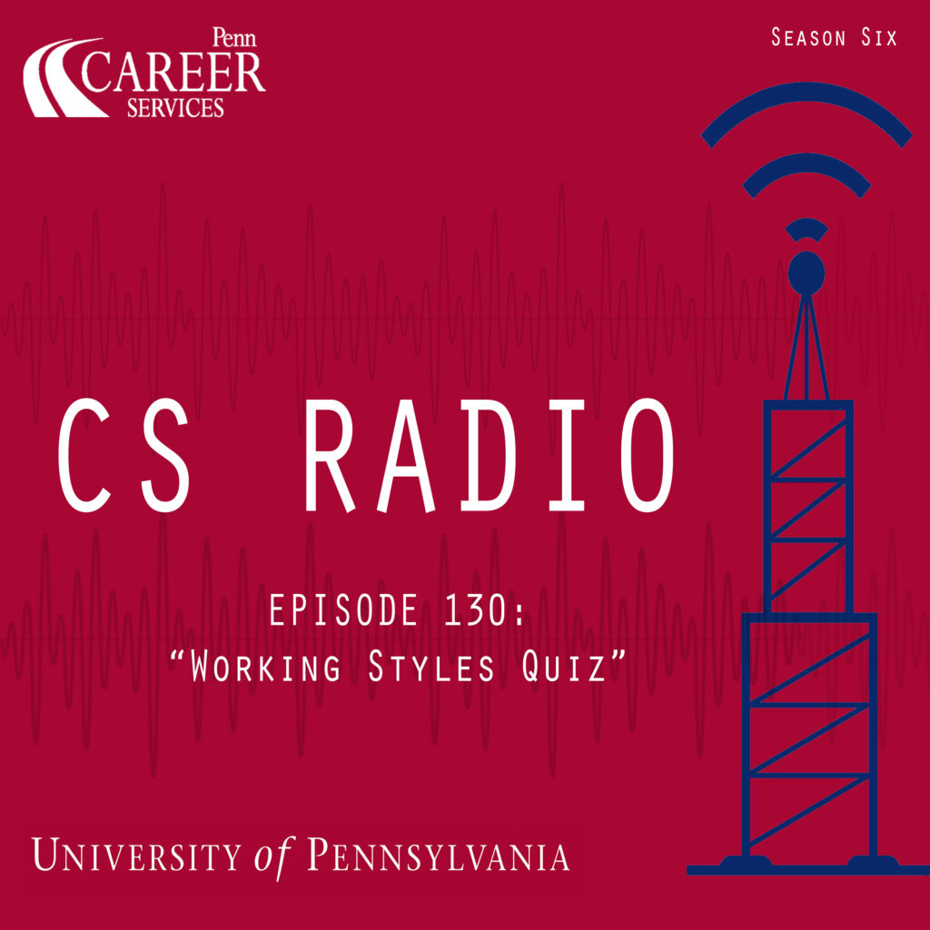 """CS Radio Episode 130: """"Work Styles Quiz"""""""