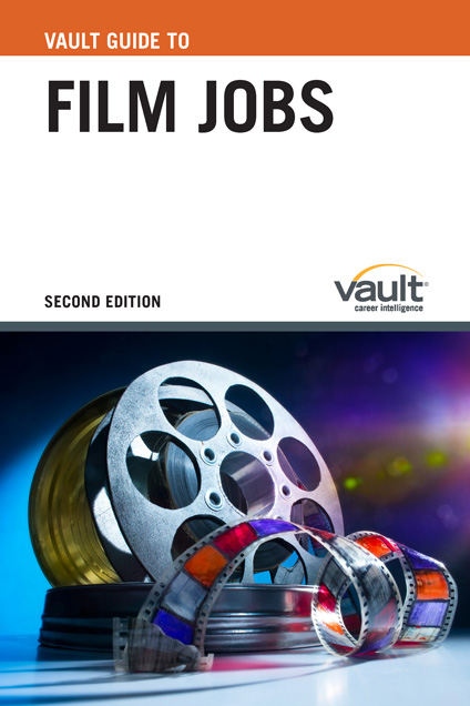 Vault Guide to Film Jobs, Second Edition